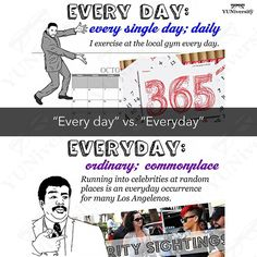 """""""Every day"""" means """"every single day"""" as in """"Henry reads at least 50 pages every day."""" """"Everyday"""" is a synonym for """"commonplace"""" and """"ordinary"""" as in """"Peter is tired of doing everyday activities; he seeks adventure in 2017.""""   #grammar #vocabulary #diction #everyday #english #sat #testprep"""