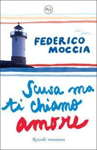'Scusa ma ti chiamo amore' is definitely one of the best novels in Italian I have read so far :)) Books To Buy, I Love Books, Books To Read, My Books, This Book, I Call You, Best Novels, Book Tv, I Love Reading