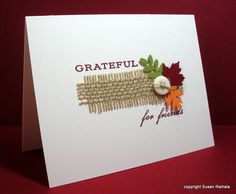 Supplies stamps: Papertrey First Fruits ink: SU cherry cobbler paper: PTI vintage cream accessories: punches, burlap, button, glue dots Diy Thanksgiving Cards, Fall Cards, Holiday Cards, Thanksgiving 2017, Burlap Card, Leaf Cards, Button Cards, Scrapbook Cards, Scrapbooking