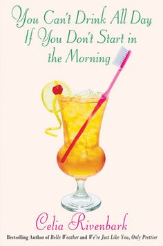 Very Funny Read -- You Can't Drink All Day If You Don't Start in the Morning.  You do need to understand Southern humor to appreciate it!  Bless Your Heart!
