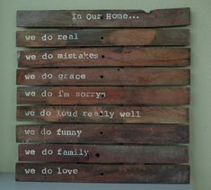 I want this sign.  Perhaps I can make it from the scrap wood in the yard?