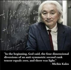 Dr Michio Kaku...my old college buddy