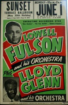 "This poster as 1959, but it really is from 1953 given the photos and song listings used on the poster. As seen in the movie ""Ray"" - Ray Charles was one of Lowell Fulson's first lead signers! Charles left to go on his own in February 1952, so I doubt he sang and played with Lowell that evening - but maybe so."
