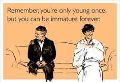 Youre only young once