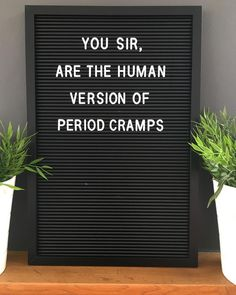 Message board quotes - We all know one sir period mondayagain quote quotes letterbox letterboxquotes letterboard letterboardquotes instadaily… Word Board, Quote Board, Message Board, Me Quotes, Funny Quotes, Funny Period Quotes, Qoutes, Positiv Quotes, Funny Letters