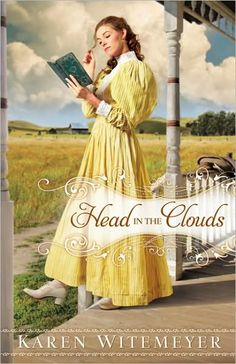Head in the Clouds | Karen Witemeyer [Texas] Such a good read, innocent romance, humorous and relatable