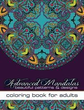 Advanced Mandalas Beautiful Patterns & Designs Coloring Book For Adults  NEW