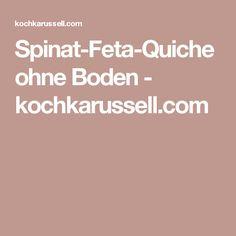 Spinat-Feta-Quiche ohne Boden - kochkarussell.com