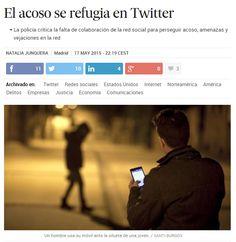 El acoso se refugia en Twitter / @el_pais | #readyfordigitalprivacy #gossiplibrarian15
