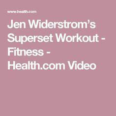 Jen Widerstrom's Superset Workout - Fitness - Health.com Video