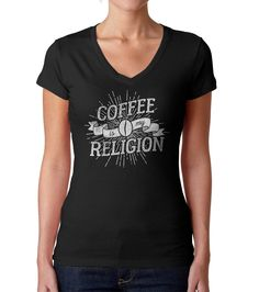 88257dc46ca Women s Coffee Is My Religion Vneck T-Shirt