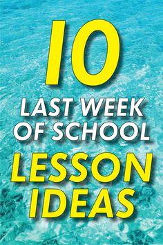 10 lesson ideas to fill the last week of school #lessonplans #highschool #middleschool #teachers #lessonidea
