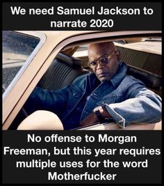 The narrative tone year 2020 will be remembered in. Stupid Funny Memes, Funny Relatable Memes, The Funny, Hilarious, Funny Stuff, Funny Shit, Funny Gifs, Random Stuff, Samuel Jackson
