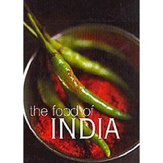 The Food of India, this book is amazing and full of so many great, and authentic recipes! Totally worth every penny! Asian Cooking Utensils, Wine Recipes, Indian Food Recipes, Desi Masala, Cooking Courses, Cooking Supplies, India Food, Cooking Ingredients, Different Recipes