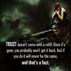 Trust doesn't come with a refill