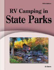 A list of every state park in the US which offers RV camping, from full hookups to boondocking, plus cost, maximum stays, and other information on state parks.