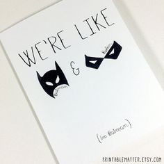 Funny Friend Just Because Card - We're Like Batman and Robin (I'm Batman) - Instant Digital Download Print by PrintableMatter, $5.00