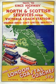 How lovely to explore Britain via long lost carriers and their fleets of gloriously vintage coaches! London Poster, Bus Coach, Vintage Coach, Coaches, Vintage Travel, Buses, Britain, Coastal, Posters
