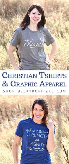 Shop BeckyKopitzke.com features Christian tshirts and graphic apparel items for women, men, and children! These apparel items make great Christmas gifts and we are still shipping in time for the holiday!