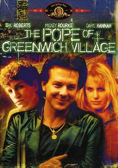 pope of greenwich village When Mickey Rouke was smoking hot, and I totally crushed on Eric Roberts as well.