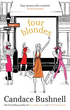 "Four Blondes ~ Candace Bushnell. Illustration by Megan Hess. ""Megan Hess has illustrated for some of the world's top fashion designers, publications, department stores and best selling books. Megan Hess Illustration, Illustration Art, Kerrie Hess, Fashion Sketches, Fashion Illustrations, Art Illustrations, Reading Rainbow, Pretty Photos, Best Selling Books"