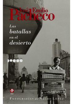15) Las batallas en el desierto, José Emilio Pacheco (a book that takes place in your hometown)
