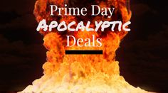 Amazon Prime Day is a great opportunity to grab some post-apocalyptic-themed items. Check out what's on special so far.
