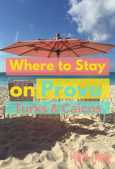 If you're planning a trip to Turks and Caicos and wondering where to stay, you've got to read this post!