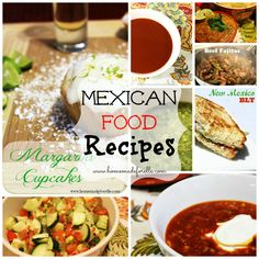 10 Mexican Food Recipes - Homemade for Elle