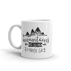 Mountains are Callin