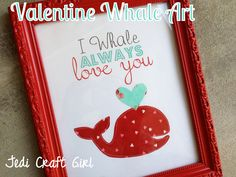 Wall art:  DIY I Whale always Love You with free templates and in 3 colors to choose from