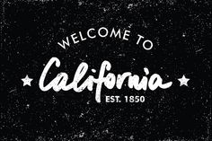 Welcome to California by @Graphicsauthor