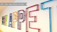 DIY do it yourself lettre décoration mur