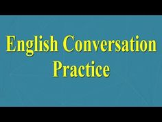 English Speaking Practice - Most Common Questions and Answers in English - YouTube