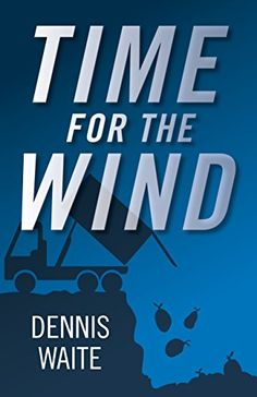 Buy Time for the Wind by Dennis Waite and Read this Book on Kobo's Free Apps. Discover Kobo's Vast Collection of Ebooks and Audiobooks Today - Over 4 Million Titles! Cosmic Egg, Thriller, Science Fiction, Audiobooks, Novels, This Book, Ebooks, Spirituality, Fantasy