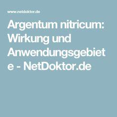 Argentum nitricum: Wirkung und Anwendungsgebiete - NetDoktor.de