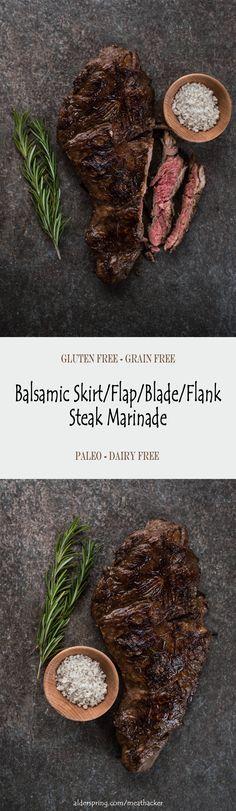The combo of balsamic vinegar and blackstrap molasses bring some earthy, elegant flavors to this steak marinade. Uses a skirt, flap, blade, or flank steak. Skirt Steak Recipe Pan Seared, Skirt Steak Recipes, Steak Marinade Recipes, Beef Recipes, Steaks, Flap Steak, Fajita Marinade, Paleo Dairy, Gluten Free Grains