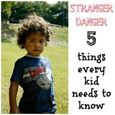 Stranger Danger. Teaching Kids About Personal Safety.