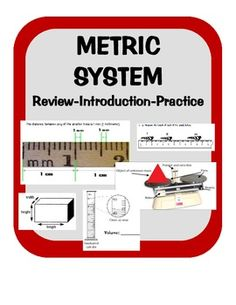 Measuring Metric: Length, Mass, Volume including station practice.  Explanations on how to measure Length, Mass and Volume with practice examples for each.  Materials needed: Balance, and Metric ruler/meterstick  Great review for students who should have aready learned metrics...but forget over the LONG summer!