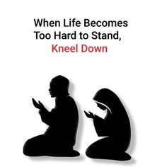 Kneel down Islamic Inspirational Quotes, Religious Quotes, Islamic Quotes, Arabic Quotes, Hindi Quotes, Quotations, Qoutes, Strong Quotes, Faith Quotes