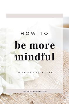 Do you want to incorporate more mindfulness in your daily life but you're not sure how? Read on to find out easy ways to be more mindful throughout the day. Daily Meditation, Chakra Meditation, Meditation Music, Mindfulness Meditation, Meditation Tattoo, Meditation Retreat, Mindfulness Exercises, Mindfulness Activities, Mindfulness Practice