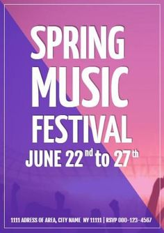 An event poster template. A colourful pink and purple background with white text displaying spring music festival June 22 to Pink And Purple Background, Purple Backgrounds, Pink Purple, Event Poster Template, Poster Templates, Festivals, June 22, Rsvp, Dj