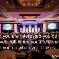 """""""When you are interested you do what is convenient; when you are committed you do whatever it takes."""" #partnershipisthenewleadership"""