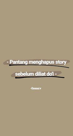 Quotes Rindu, Quotes Lucu, Cinta Quotes, Quotes Galau, Romance Quotes, Quotes From Novels, Tumblr Quotes, Photo Quotes, Mood Quotes