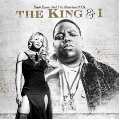 Faith Evans & The Notorious B.I.G. - The King & I [Artwork + Tracklisting]