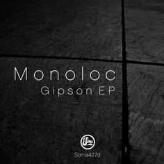 Soma welcome Techno behemoth Monoloc for his label debut with two dark, brooding Techno tracks in his inimitable style with the 'Gipson EP'. Monoloc was born in 1980 in Frankfurt am Main. He first got in touch with the booming electronic music scene of this Techno metropolis at the age of 16 and soon bought his first set of records. Since then, his life has revolved around his ultimate goal; manifestation of his musical vision in the form of dj sets as well as his very own productions. Title…