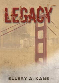 #Books #SciFi   Legacy, Ellery A. Kane