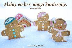 Rövid karácsonyi idézetek Christmas Pudding, Christmas Cookies, Gingerbread Man, Gingerbread Cookies, Prague Christmas, Christmas Eve, Christmas Recipes, Traditional Christmas Food, Vanilla Rum