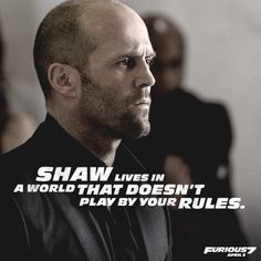 Jason Statham Quotes, Sayings, Images & Best Lines Dwayne The Rock, Michelle Rodriguez, Jason Statham, Vin Diesel, Paul Walker, Fast And Furious Actors, Nissan Gtr, Fate Of The Furious, Furious Movie