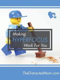 """ADHD and Hyperfocus: Making Hyperfocus Work for You. ADHD should be called an attention """"regulation"""" disorder. If something interests us, we can focus more intensely than others, but we must learn to control it! #ADHD www.thedistractedmom.com"""